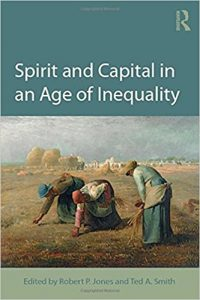 Spirit and Capital in an Age of Inequality - Cover Image